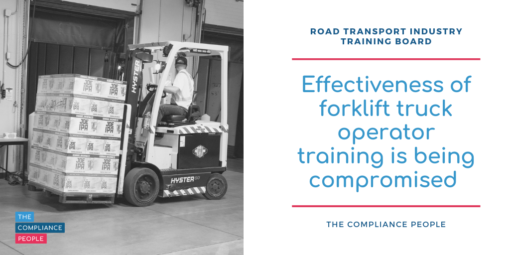 Effectiveness of forklift truck operator training is being compromised 1 1