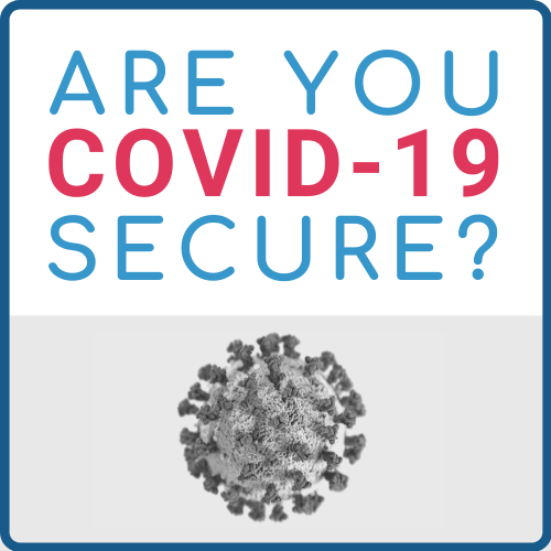 ARE YOU COVID 19 SECURE_